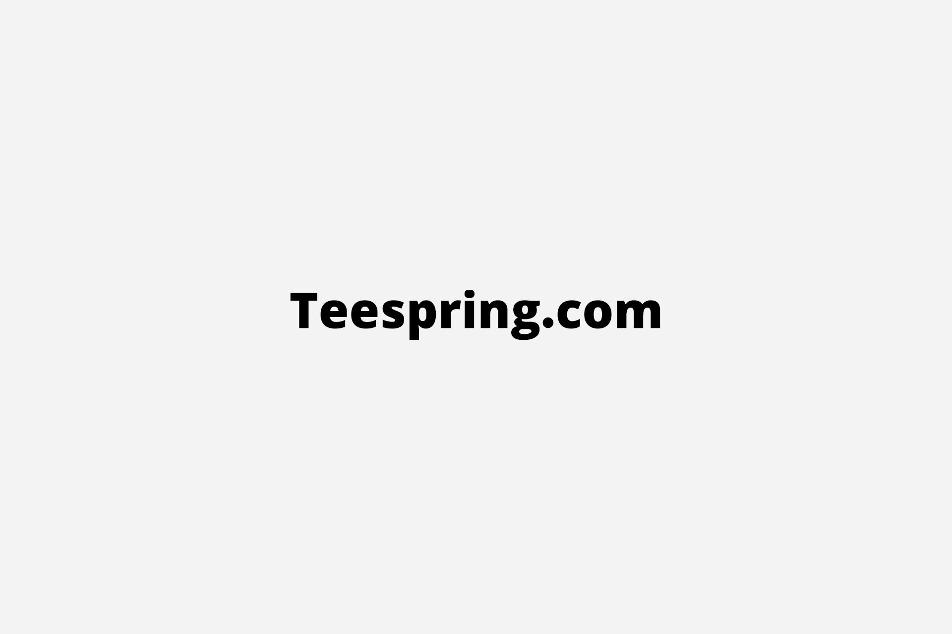 Teespring, teespring.com