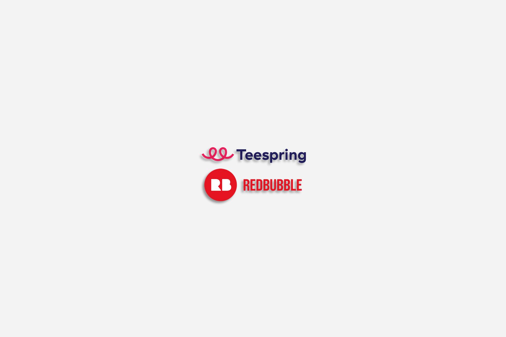 ایده کسب درآمد دلاری با چاپ بنابر تقاضا, Teespring, Redbubble